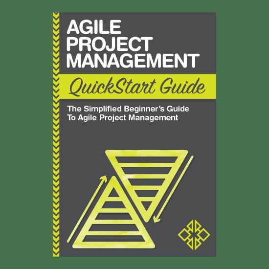 Agile Project Management QuickStart Guide