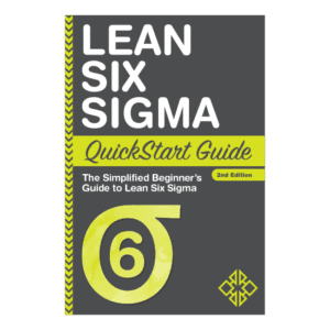 Lean Six Sigma QuickStart Guide by Benjamin Sweeney is available now from ClydeBank Media!