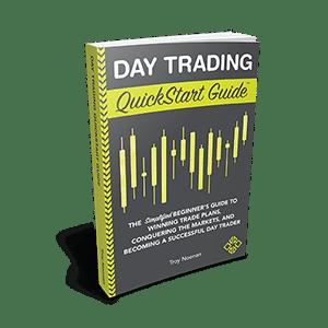 Day Trading QuickStart Guide by veteran trader Troy Noonan