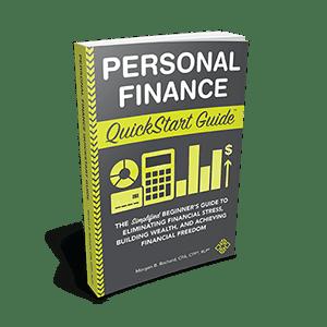 Personal Finance QuickStart Guide by Morgen B Rochard, CFA, CFP®, RLP®.