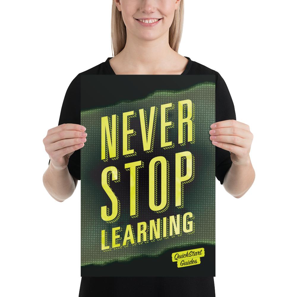 Never Stop Learning - QuickStart Guides Matte Poster